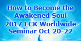 You are invited to the 2017 ECK Worldwide Seminar